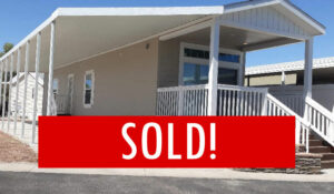 Space #151 – SOLD – New Home on Ramp Road! Best price in Park!